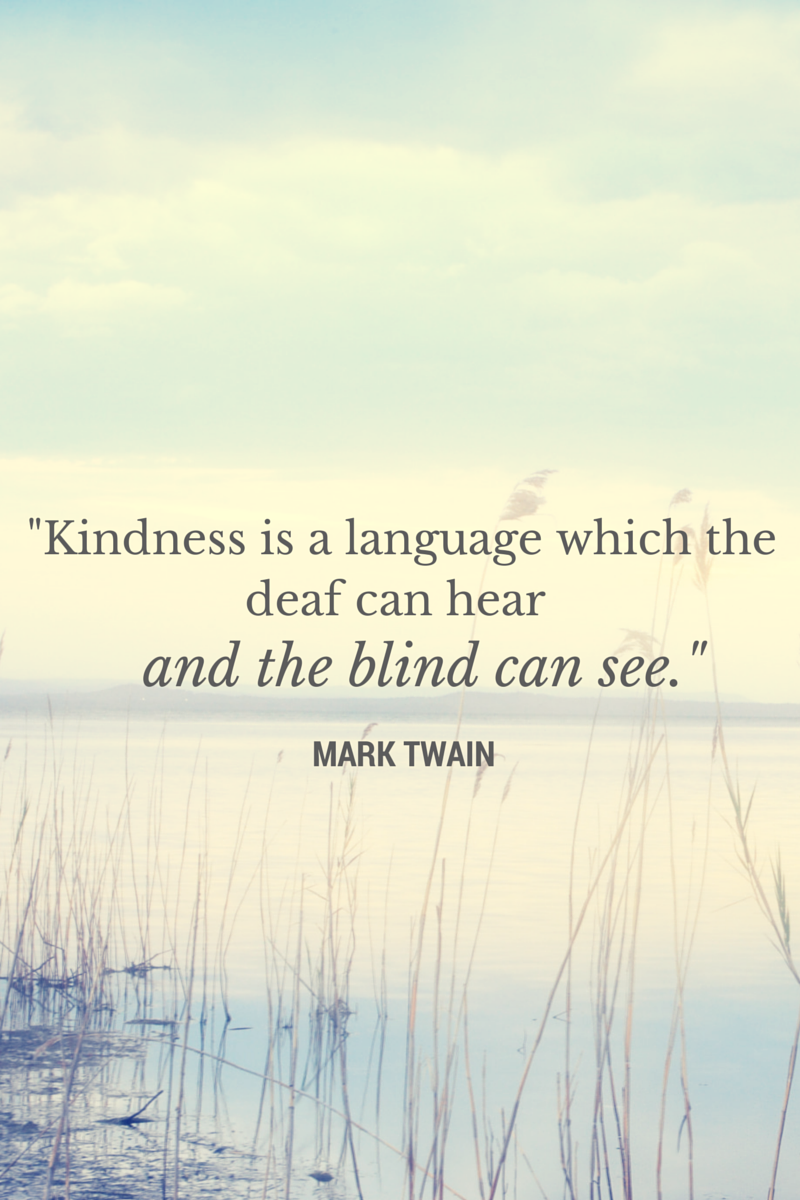 Quote About Kindness 30 Inspirational Quotes About Kindness